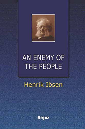 An Enemy of the People: (Annotated)(Biography) por Henrik Ibsen