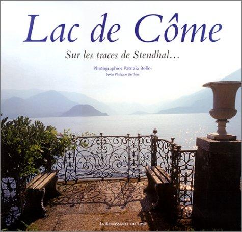 Le Lac de Côme sur les traces de Stendhal... par Philippe Berthier