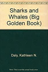 The Golden Book of Sharks and Whales (Big Golden Book) by Kathleen N. Daly (1989-06-01)