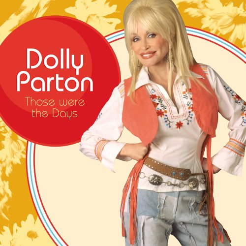 Dolly Parton: Those Were the Days (Audio CD)