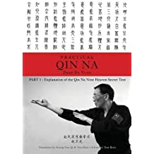 Zhao's Practical Qin Na Part 1: Explanation of the Qin Na Nine Heaven Secret Text