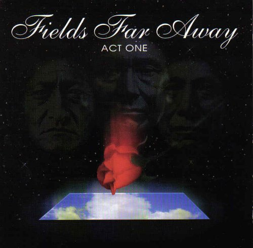 Fields Far Away: Act One (UK Import)