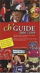 Ch'Guide : les bonnes adresses du picard (ch'ti) du Nord-Pas-de-Calais, Picardie, Belgique