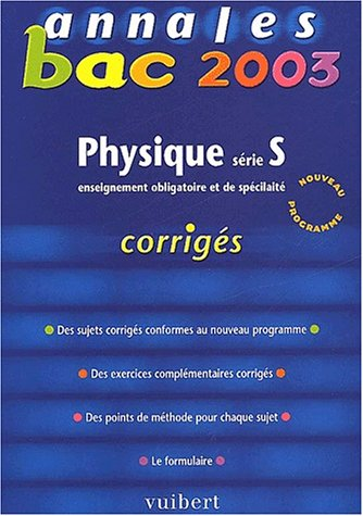 Annales Bac 2003 : Physique, série S (Corrigés)