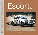 Ford Escort Mk1 - Rally Giants (English Edition)