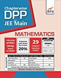 Chapter-Wise DPP Sheets for Mathematics JEE Main
