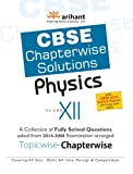 CBSE Chapterwise Questions-Solutions Physics, Class 12