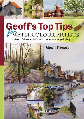 Geoff's Top Tips for Watercolour Artists par Geoff Kersey