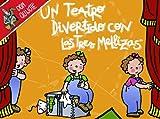 Un teatro divertido con Las Tres Mellizas: Libro de actividades