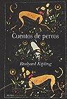 Cuentos de perros par Kipling
