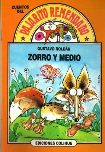 Zorro Y Medio/Fox and a Half por Gustavo Roldan