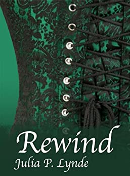Rewind (English Edition) par [Lynde, Julia P.]
