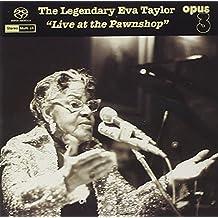 Legendary Eva Taylor:Live at T