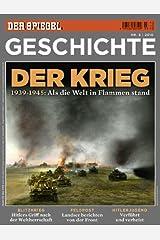 SPIEGEL GESCHICHTE 3/2010: Der Krieg Broschiert