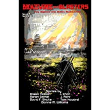 Broadswords and Blasters Issue 5: Pulp Magazine with Modern Sensibilities (Volume 2 Book 1)
