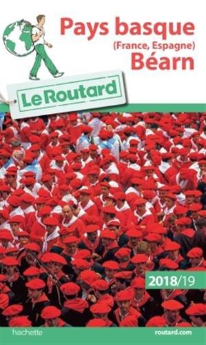 Guide du Routard Pays Basque (France Espagne) Béarn 2018/19 par Collectif
