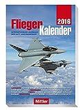 FliegerKalender 2016 - Internationales Jahrbuch der Luft- und Raumfahrt