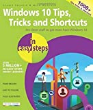 Windows 10 Tips, Tricks & Shortcuts in easy steps