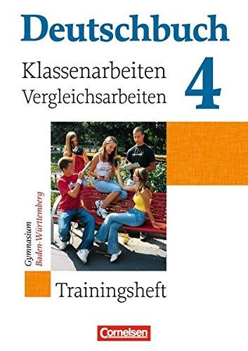 Deutschbuch Gymnasium - Baden-Württemberg - Bisherige Ausgabe: Band 4: 8. Schuljahr - Klassenarbeitstrainer mit Lösungen