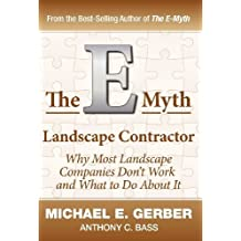 The E-Myth Landscape Contractor by Michael E. Gerber (2011-09-27)