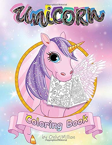 Unicorn Coloring Book: Activity Book for Kids, Awesome Coloring Book for Girls and Boys, A Fun Unicorn Games And Drawing Space For Learning por Only1MILLION