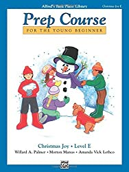 Alfred's Basic Piano Prep Course Christmas Joy!, Bk E: For the Young Beginner (Alfred's Basic Piano Library) by Willard A. Palmer (1994-01-05)