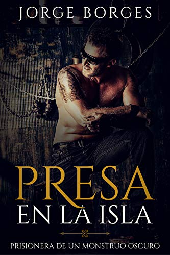 Presa en la Isla: Prisionera de un Monstruo Oscuro (Novela ...