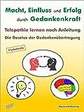 Image de Macht - Einfluß und Erfolg durch Gedankenkraft. Das Geheimnis der Telepathie. Die Gesetzt