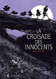 La Croisade des Innocents par Chloé Cruchaudet