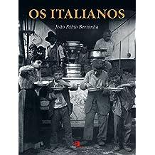 Italianos, Os