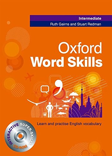 Oxford Word Skills Intermediate: Student's Book and CD-ROM Pack