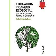 Educación y cambio ecosocial (eBook-ePub) (Educar)