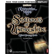 Neverwinter Nights(TM): Shadows of Undrentide Official Strategy Guide (Official Strategy Guides (Bradygames)) by Michael Lummis (2003-06-27)