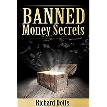 Banned Money Secrets (Banned Secrets Book 3)