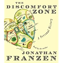 The Discomfort Zone by Jonathan Franzen (2006-09-07)