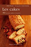 Telecharger Livres Les cakes 80 recettes salees et sucrees (PDF,EPUB,MOBI) gratuits en Francaise