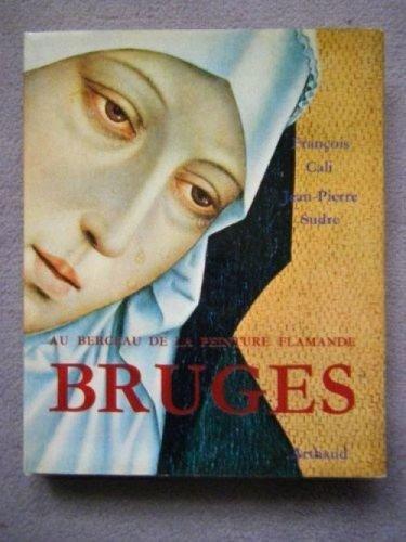 Bruges, au berceau de la peinture flamande