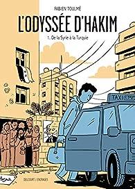 L'Odyssée d'Hakim, tome 1 : De la Syrie à la Turquie par Fabien Toulmé