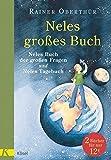 Neles großes Buch: Neles Buch der großen Fragen und Neles Tagebuch - Doppelband