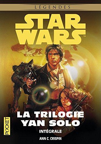 La Trilogie Yan Solo / Intégrale par A.C. CRISPIN