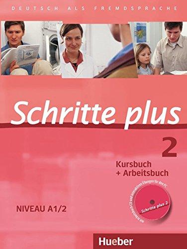 Schritte plus 2. Niveau A1/2. Kursbuch + Arbeitsbuch mit Audio-CD zum Arbeitsbuch : Deutsch als Fremdsprache