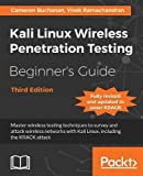 Kali Linux Wireless Penetration Testing Beginner's Guide - Third Edition