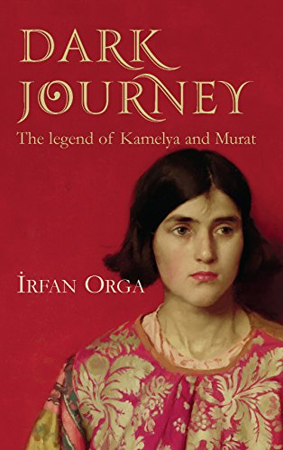 Dark Journey : The Legend of Kamelya and Murat