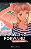 Moving Forward - tome 3 (03)