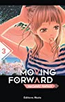 Moving Forward, tome 3 par Nagamu
