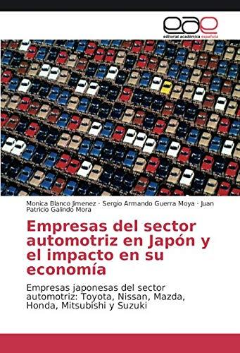 Empresas del sector automotriz en Japón y el impacto en su economía por Blanco Jimenez Monica