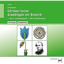 Gärtner/-innen Grundlagen der Botanik - Arbeitsheft mit eingetragenen Lösungen