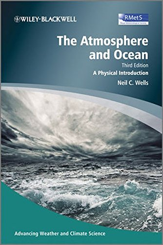 The Atmosphere and Ocean: A Physical Introduction (Advancing Weather and Climate)