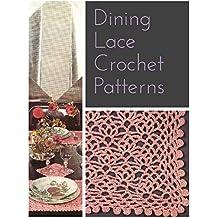 Pink Dining: Crochet Lace Pattern (English Edition)