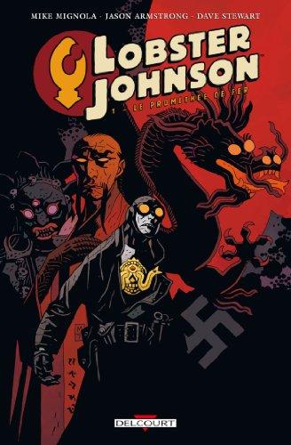 Lobster Johnson T1 - Le Prométhée de fer par Mike Mignola